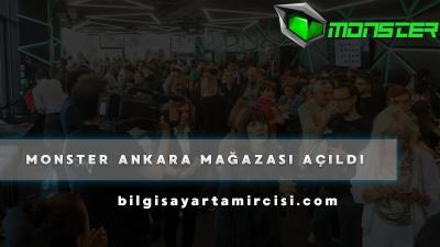 Monster Ankara Mağazası Hizmete Açıldı