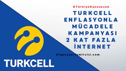 Turkcell Enflasyonla Mücadele Kampanyası 2 Kat Fazla İnternet
