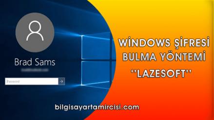 Windows 10 Şifre Bulma Programı Lazesoft