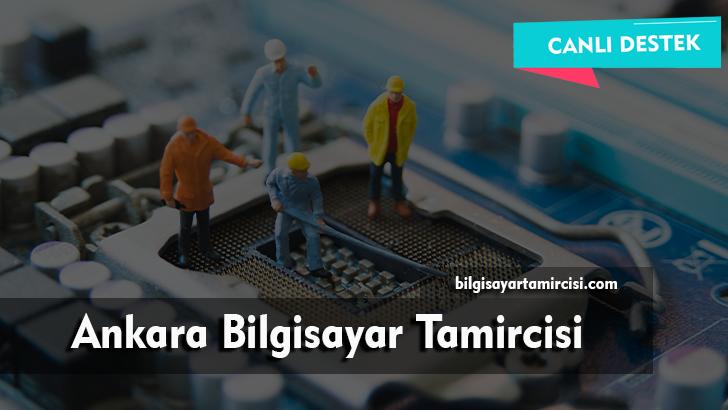 Ankara Bilgisayar Tamircisi