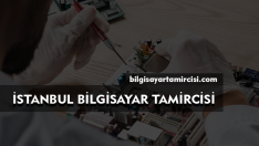 Bilgisayar Tamircisi İstanbul