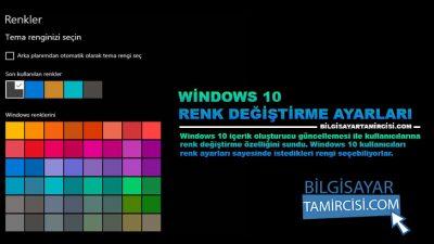 Windows 10 Renk Değiştirme Ayarları