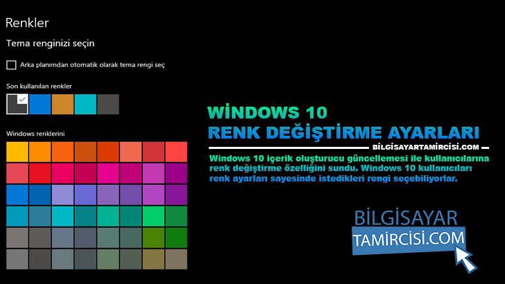 Windows 10 Renk Değiştirme Ayarları ile Windows kişileştirme yaparak istediğiniz renkte kullanabilirsiniz. Bu ayarlar bir kaç adımdan oluşmaktadır.