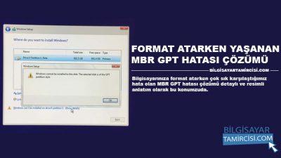 Format Atarken MBR GPT Hatası Çözümü (Resimli)
