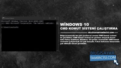 Windows 10 CMD Nasıl Açılır ? (Komut Sistemi)