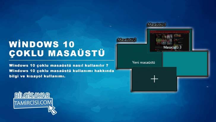 Windows 10 Çoklu Masaüstü Kısayol