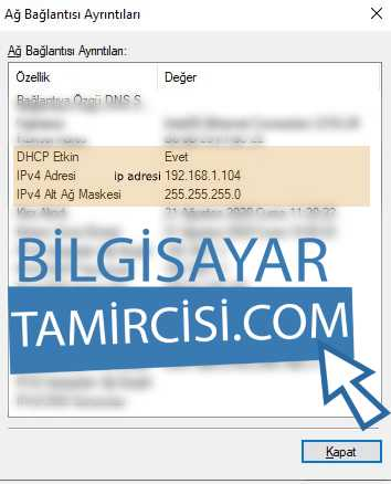 ip adresi bulma ağ ayrıntıları penceresinde bilgisayarınıza ait ip adresini bulabilirsiniz.