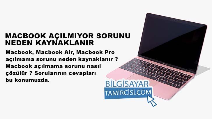 Macbook açılmıyor, Macbook Air açılmıyor, Macbook pro açılmıyor sorunları neden kaynaklanır ve çözümleri nelerdir ? Kısaca anlatımlar ile konumuzda
