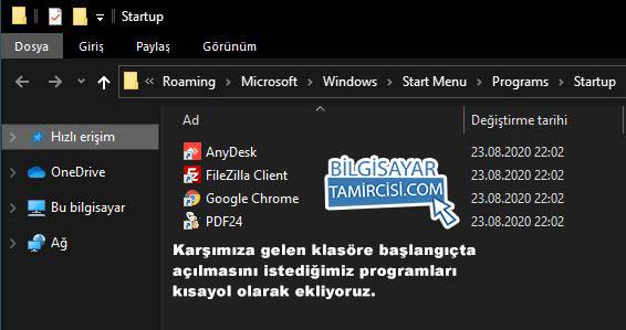 windows 10 başlangıca program ekleme son adım startup klasörüne başlangıç programlarını kısayol olarak eklemek.