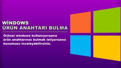 Windows 10 ürün anahtarı bulma