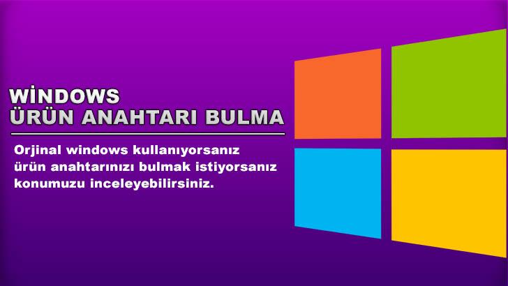 Windows 10 ürün anahtarı bulma konumuzda windows ürün anahtarı öğrenme yöntemini bulabilirsiniz.