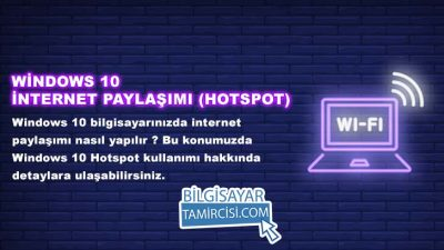 Windows 10 İnternet Paylaşımı (WiFi Hotspot)