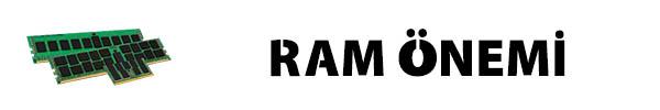 Ram Önemi Nedir ? Bilgisayarımızda Ram neden bu kadar önemli ? Bilgisayarda Ramin önemini bu konumuzdan öğrenebilirsiniz