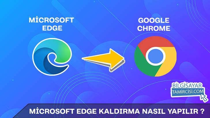 Microsoft Edge Kaldırma (Windows 10)