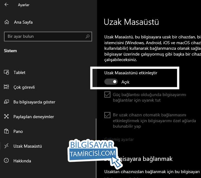 Windows 10 Uzak Masaüstü Etkinleştir seçeneğini açık konuma getirerek uzak masaüstü bağlantısını açabilirsiniz.
