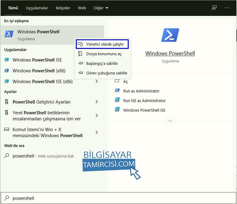 Windows PowerShell Yönetici Olarak Açma, arama kısmına powershell yazın ve sağ tuş yönetici olarak çalıştır olarak açın.