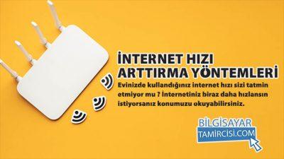 İnternet Hızı Arttırma Nasıl Yapılır 2021