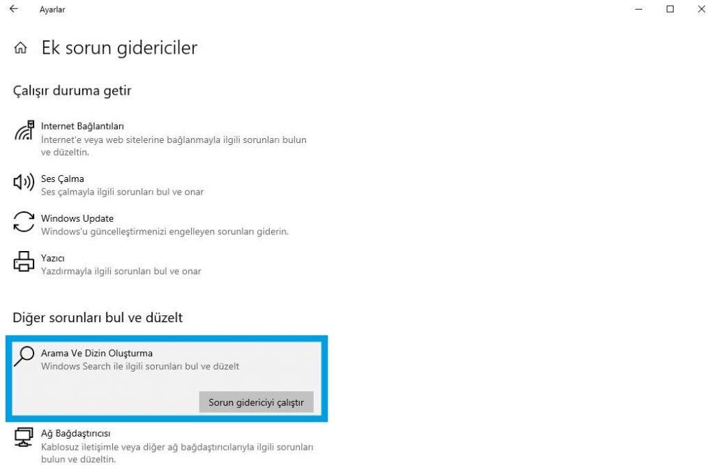 Windows 10 Arama ve Dizin Oluşturma Sorunları Sorun giderici ile çözüm yöntemi