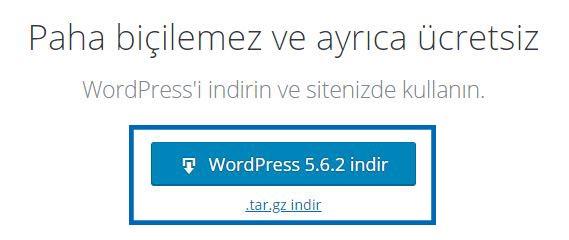 Wordpress resmi sitesinden WordPress indirme butonu ile wordpress dosyalarını indirebilirsiniz.