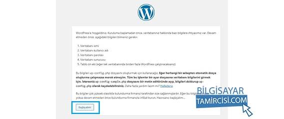 Wordress kurulum için bütün adımları tamamladık artık kuruluma geçebiliriz, wordpress kuruluma başlayın
