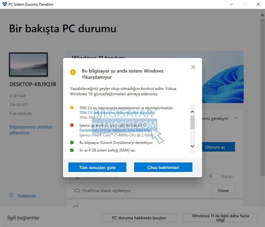 Windows 11 bilgisayar uyumluluk testi sonucunu program size otomatik olarak bildirecektir.