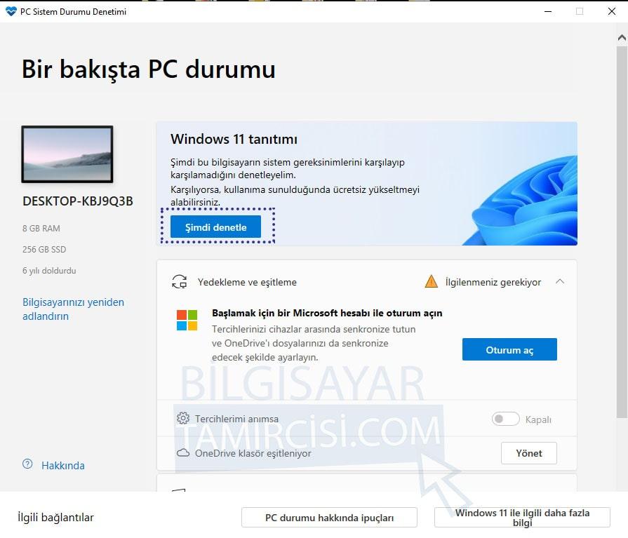 Windows 11 uyumluluk kontrolü ile bilgisayarınız Windows 11 uyumlumu öğrenebilirsiniz.